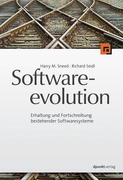 Softwareevolution von Sneed,  Harry M