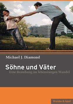 Söhne und Väter von Diamond,  Michael J., Vorspohl,  Elisabeth