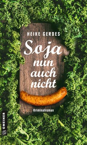 Soja nun auch nicht von Gerdes,  Heike