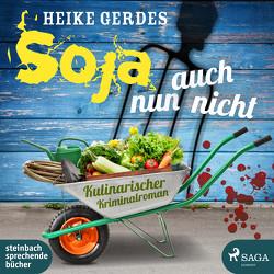 Soja nun auch nicht von Gerdes,  Heike, Mierendorf,  Tetje