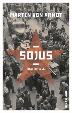 Sojus (eBook) von Arndt,  Martin von