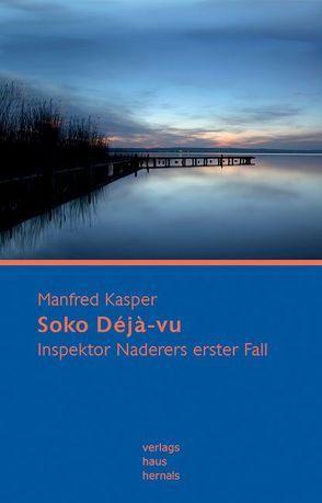 Soko Déjà-vu von Kasper,  Manfred