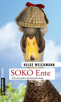 SOKO Ente von Weichmann,  Helge