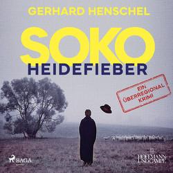 SOKO Heidefieber von Henschel,  Gerhard, Hinz,  Matthias
