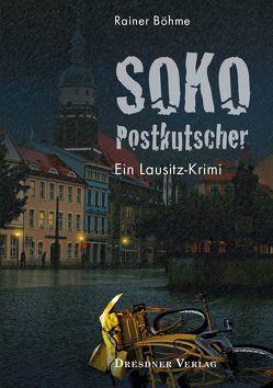 SoKo Postkutscher von Böhme,  Rainer, Oertel,  Holger