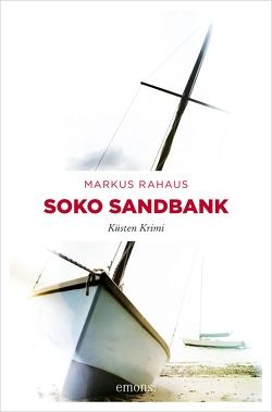 Soko Sandbank von Rahaus,  Markus
