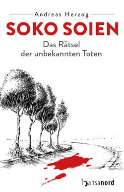 SOKO Soien von Herzog,  Andreas