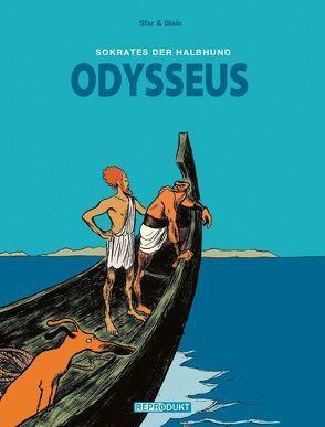 Sokrates der Halbhund 2 – Odysseus von Blain,  Christophe, Pröfrock,  Ulrich, Sfar,  Joann