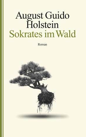Sokrates im Wald von Holstein,  August Guido