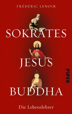 Sokrates Jesus Buddha von Lenoir,  Frédéric, Ranke,  Elsbeth