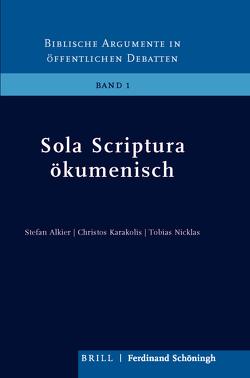 Sola Scriptura ökumenisch von Alkier,  Stefan, Karakolis,  Christos, Nicklas,  Tobias