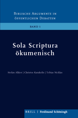 Sola Scriptura ökumenisch von Alkier,  Stephan