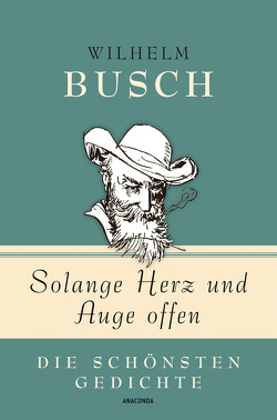 Solange Herz und Auge offen von Busch,  Wilhelm