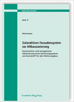 Solaraktives Fassadensystem zur Altbausanierung. von Zeumer,  Martin