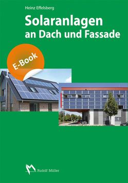 Solaranlagen an Dach und Fassade von Effelsberg,  Heinz