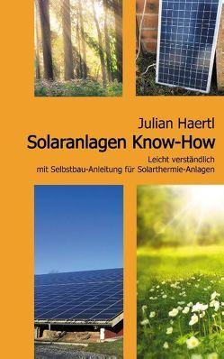 Solaranlagen Know-How von Haertl,  Julian