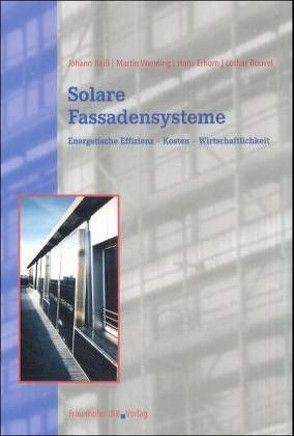 Solare Fassadensysteme. von Erhorn,  Hans, Reiß,  Johann, Rouvel,  Lothar, Wenning,  Martin