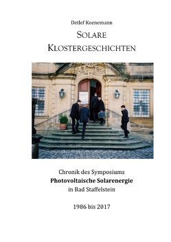 Solare Klostergeschichten von Koenemann,  Detlef