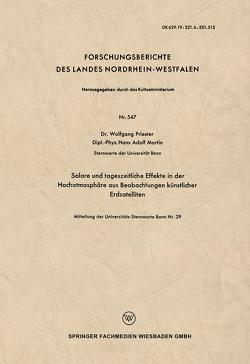 Solare und tageszeitliche Effekte in der Hochatmosphäre aus Beobachtungen künstlicher Erdsatelliten von Priester,  Wolfgang