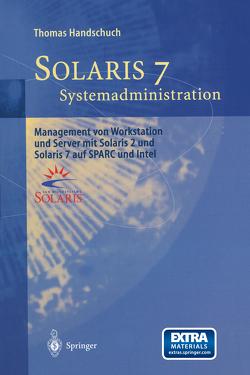 Solaris 7 Systemadministration von Handschuch,  Thomas