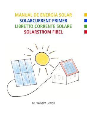 Solarstromfibel von Schroll,  Wilhelm