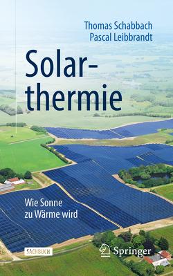 Solarthermie von Leibbrandt,  Pascal, Schabbach,  Thomas