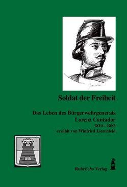 Soldat der Freiheit von Anke,  Pfromm, Gleising,  Günter, Lierenfeld,  Winfried
