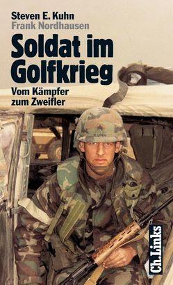 Soldat im Golfkrieg von Kuhn,  Steven, Nordhausen,  Frank