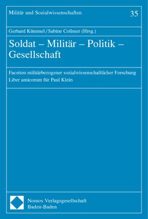 Soldat – Militär – Politik – Gesellschaft von Collmer,  Sabine, Kümmel,  Gerhard