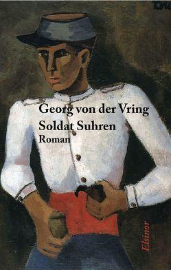 Soldat Suhren von Rademacher,  Jörg W., Vring,  Georg von der