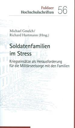 Soldatenfamilien im Stress von Gmelch,  Michael, Hartmann,  Richard