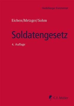 Soldatengesetz von Ewald,  Jürgen, Hucul,  Stefan, Metzger,  Philipp-Sebastian, Sohm,  Stefan, Walz,  Dieter