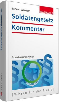 Soldatengesetz Kommentar von Sanne,  Alexander, Weniger,  Frank