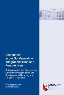 Soldatinnen in der Bundeswehr – Integrationsklima und Perspektiven von Kümmel,  Gerhard