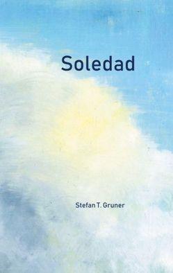 Soledad von Gruner,  Stefan T.