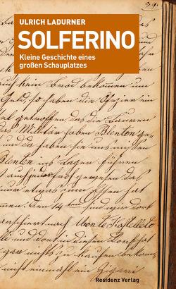 Solferino von Ladurner,  Ulrich