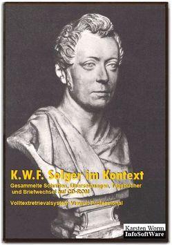 Solger im Kontext – Gesammelte Schriften, Übersetzungen, Tagebücher u. Briefwechsel auf CD-ROM von Solger,  Karl Wilhelm Ferdinand