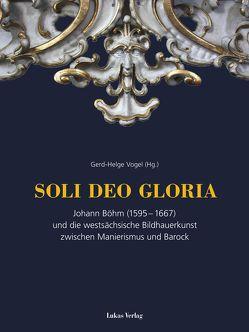SOLI DEO GLORIA von Vogel,  Gerd-Helge