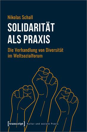 Solidarität als Praxis von Schall,  Nikolas