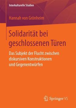 Solidarität bei geschlossenen Türen von von Grönheim,  Hannah
