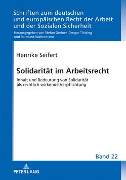 Solidarität im Arbeitsrecht von Seifert,  Henrike