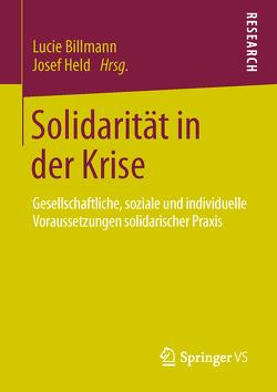 Solidarität in der Krise von Billmann,  Lucie, Held,  Josef