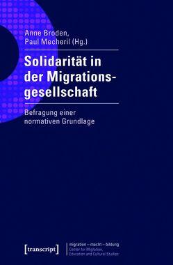 Solidarität in der Migrationsgesellschaft von Broden,  Anne, Mecheril,  Paul