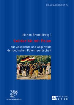 Solidarität mit Polen von Brandt,  Marion