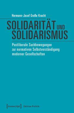 Solidarität und Solidarismus von Große Kracht,  Hermann-Josef
