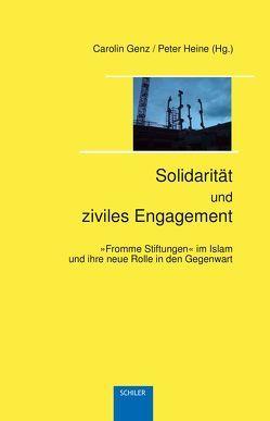 Solidarität und ziviles Engagement von Genz,  Carolin, Heine,  Peter, Schmitz,  Usch, Syed,  Aslam, Wilkowsky,  Dina