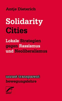 Solidarity Cities von Dieterich,  Antje