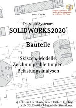 SOLIDWORKS 2020 Bauteile von Engelke,  Hans-J.