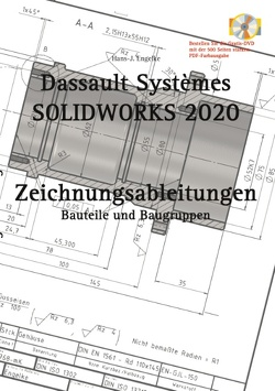 SOLIDWORKS 2020 Zeichnungsableitungen von Engelke,  Hans-J.