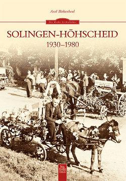 Solingen-Höhscheid 1930-1980 von Birkenbeul,  Axel